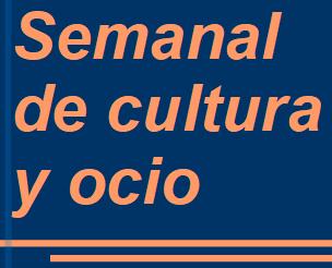 Semanal cultura y ocio